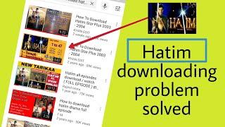 how to download hatim - 免费在线视频最佳电影电视节目 - Viveos Net