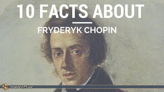 Chopin - 10 Facts About Fryderyk Chopin | Classical Music History