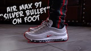 "Air Max 97 ""Silver Bullet"" On Foot"