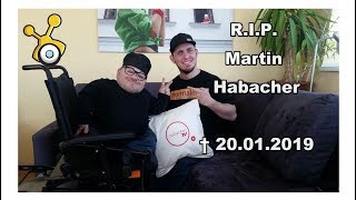 Wir gedenken an Martin Habacher