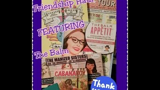 The Balm Friendship Haul in Collaboration With Jen Luvs Reviews