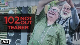 102 Not Out - Official Teaser | Amitabh Bachchan | Rishi Kapoor | Umesh Shukla