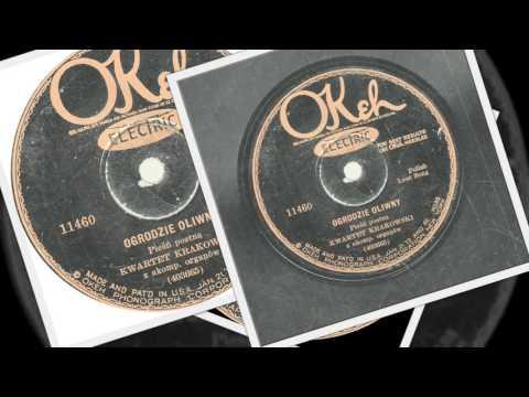 Polish 78rpm recordings, OKeh 11460, Columbia 18574-F. Ogrodzie Oliwny