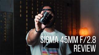 Sigma 45mm f/2.8 DG DN Lens Review