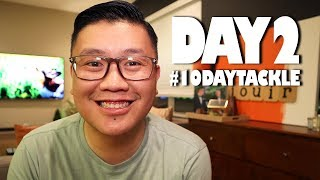 #10DAYTACKLE - HOUSE TOUR (Day 2)