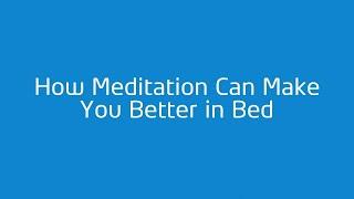 The Benefits of Meditation for Sex | Emily Fletcher
