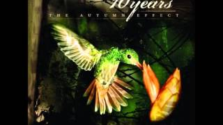 10 Years: Paralyzing Kings (HD) (Lyrics in Description)
