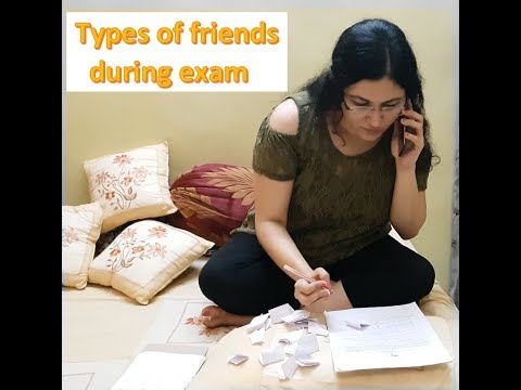 Types of friends before exam day