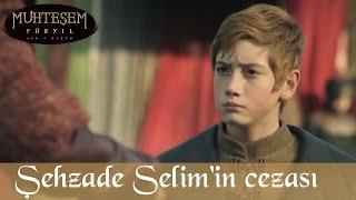 Şehzade Selim'in Yeniçeri'ye Cezası - Muhteşem Yüzyıl 86.Bölüm