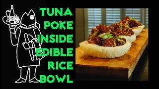 Tuna Poke Bowl, Even The Bowl Is Edible!