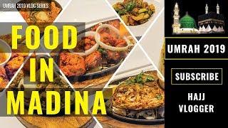 FOOD IN MADINA (SAUDI ARABIA)   UMRAH 2019