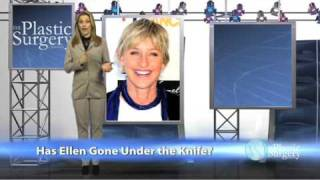 Ellen Degeneres: Plastic Surgery?