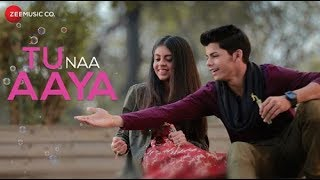 Tu Naa Aaya | WhatsApp Status 2018 | Shyamoli Sanghi, Siddharth Nigam | by WhatsApp World