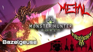 Monster Hunter: World - Bazelgeuse Theme 【Intense Symphonic Metal Cover】
