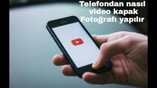 Youtube De Videolara Nasıl Kapak Fotoğrafı Yapılır (Telefondan)