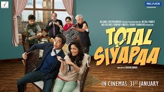 Total Siyapaa Theatrical Trailer | Ali Zafar,Yaami Gautam