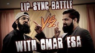 Lip Sync Battle AGAINST Omar Esa