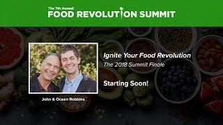John and Ocean Robbins Founders of the Food Revolution Summit Summarize