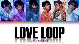 GOT7   Love Loop (JAPROMINDO Color Coded Lyrics歌詞)