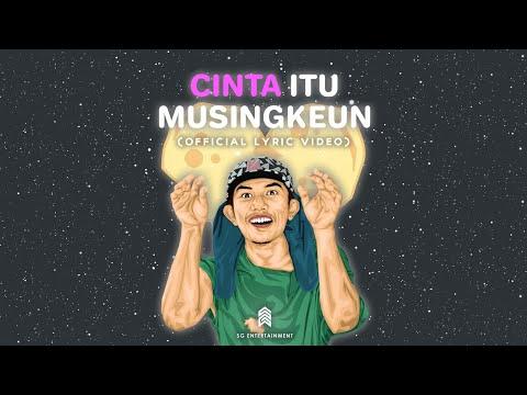 CINTA ITU MUSINGKEUN - AGAN PARALON ( Official Lyric Video )