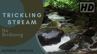 Relaxing Nature Sounds for Meditation & Relaxation-W/O Birdsong-Study & Sleep-Johnnie Lawson