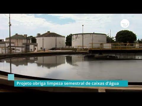 CDU aprova projeto que obriga limpeza semestral de caixas d'água -17/09/19