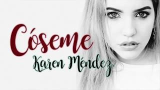 Karen Méndez - Cóseme - Letra (Beret Cover)