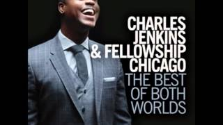 Pastor Charles Jenkins & Fellowship Chicago-Close To You