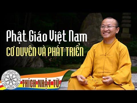 Phật giáo Việt Nam: Cơ duyên và phát triển (16/07/2007)