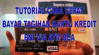 Cara Bayar Kartu Kredit BNI Via ATM BCA