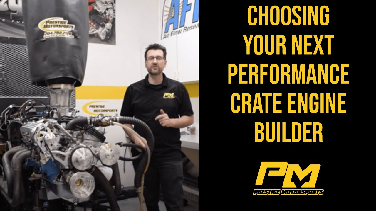 Choosing Your Next Performance Custom Crate Engine Builder