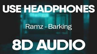 Ramz – Barking (8D AUDIO)