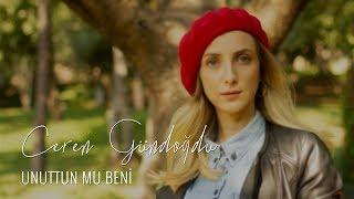 Sezen Aksu Cover - Unuttun Mu Beni - Ceren Gündoğdu