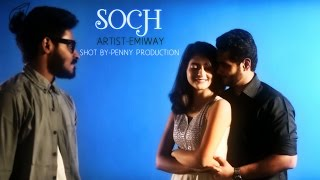 EMIWAY - SOCH (OFFICIAL VIDEO)