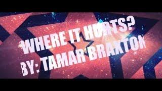 Tamar Braxton - Where It Hurts (Lyric Video)