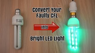 Convert Your Faulty CFL Light Into Bright LED Light - Homemade (Creative Life)