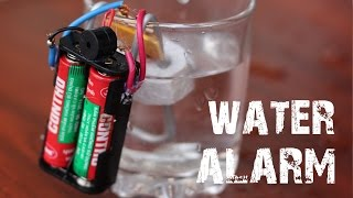 How To Make A Very Simple Water Alarm