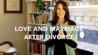 Love and Marriage After Divorce