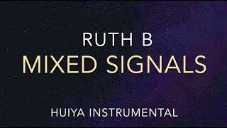 [Instrumentalkaraoke] Ruth B   Mixed Signals [+Lyrics]