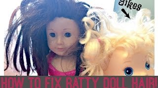 Crazy Wild Doll Hair! FIX IT FAST;)