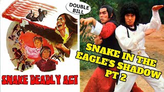 Wu Tang Collection - Snake Deadly Act + Snake In The Eagles Shadow 2