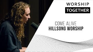 Come Alive  Hillsong Worship  New Song Cafe