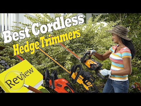 Best cordless hedge trimmers 2018|best hedge trimmer I cordless hedge trimmer reviews