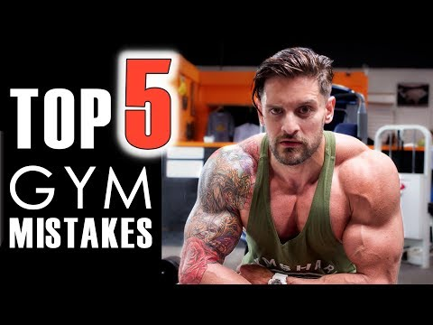 TOP 5 GYM MISTAKES You're Making & Don't Even Know It!