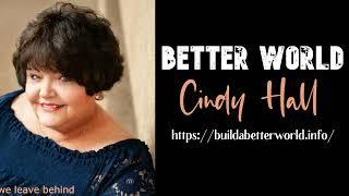 A Better World – Cindy Hall