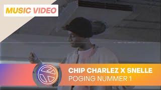CHIP CHARLEZ - POGING NUMMER 1 FT. SNELLE (PROD. GUY HARVEY)