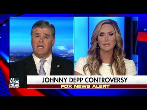 Lara Trump: Johnny Depp isn't doing himself any favors