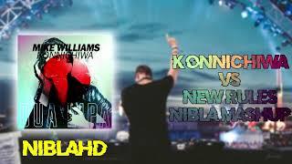 Dua Lipa vs. Mike Williams - New Rules vs. Konnichiwa (Nibla Mashup)