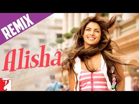 Remix: Alisha Song | Pyaar Impossible | Uday Chopra | Priyanka Chopra | Anushka | Salim