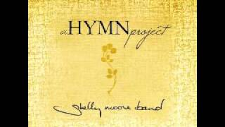 Hallelujah, What a Savior - Shelly Moore Band